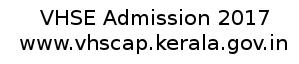 VHSE Admission 2017 Online Application- www.vhcap.kerala.gov.in