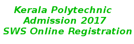 Kerala Polytechnic Admission 2017 Registration - www.polyadmission.org