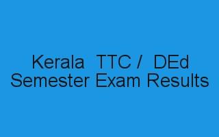 Kerala DEd Result / TTC result
