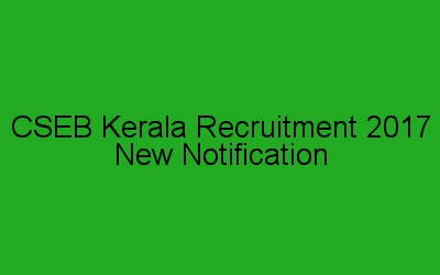 CSEB Kerala Recruitment Notification and Application Form