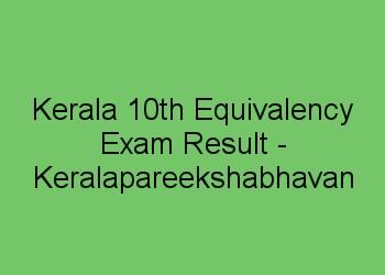 Kerala 10th Equivalency Exam result 2017