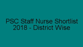 PSC DME Staff Nurse Shortlist 2018