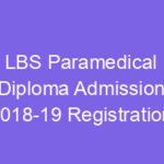 LBS Dpharm/Health Inspector /Paramedical Admission 2018 Application