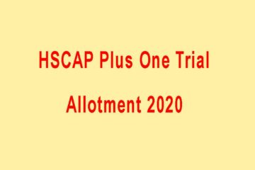 HSCAP Plus One Trial Allotment Result 2020
