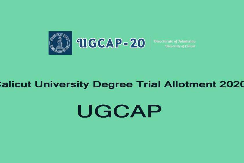 Calicut University Degree Trial Allotment 2020 - UGCAP 2020 Allotment Result