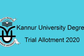 Kannur University Degree Trial Allotment 2020