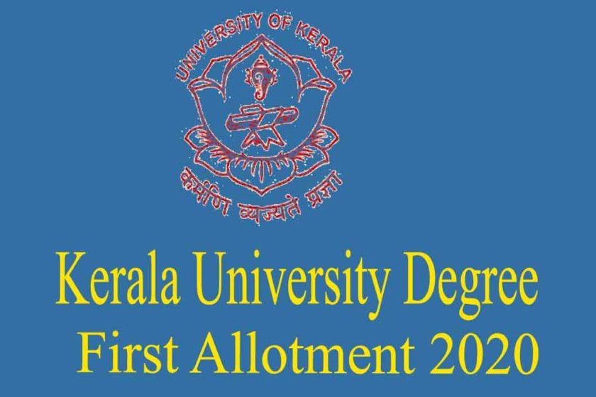 Kerala University Degree First Allotment 2020- UG allotment at www.admissions.keralauniversity.ac.in