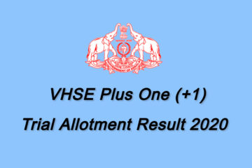 VHSE Plus One Trial Alotment Result 2020