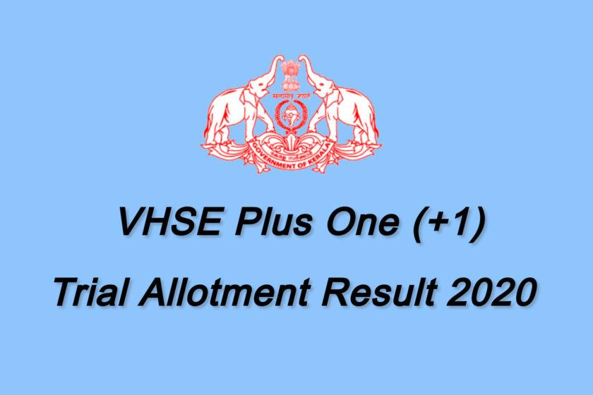 VHSE Plus One Trial Alotment Result 2020