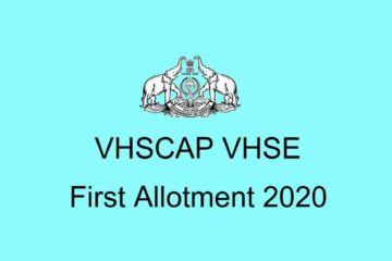 VHSE First Allotment 2020 - vhscap.kerala.gov.in