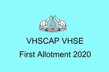 VHSE First Allotment 2020 - vhscap.kerala.gov.in