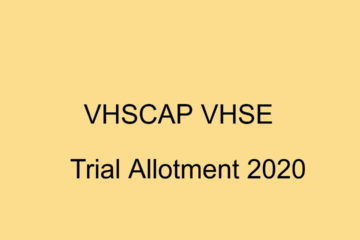 VHSE Trial Allotment Result 2020 - VHSCAP Allotment