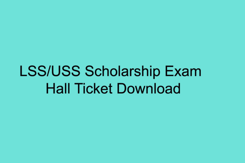 LSS / USS Exam Hall Ticket Download