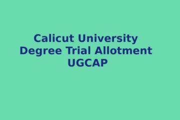 Calicut University UG Trial Allotment- UGCAP Degree Allotment
