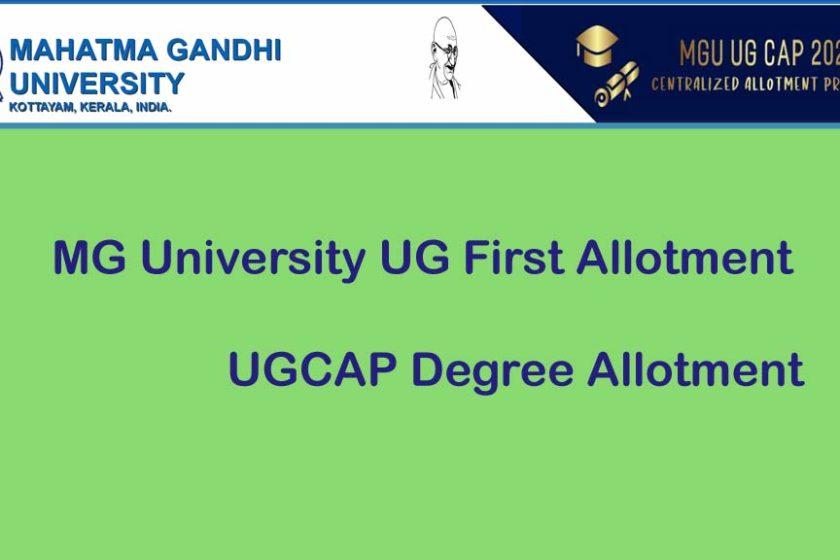MG University Degree First Allotment - Check UGCAP 1st Allotment